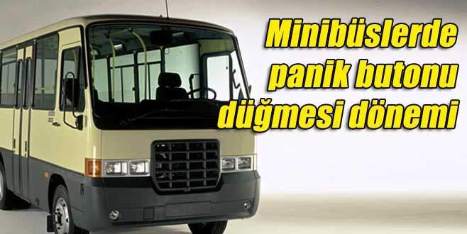Minibüslerde panik butonu düğmesi dönemi