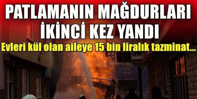 Patlamanın mağdurları ikinci kez yandı!
