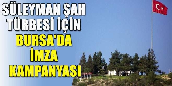 Süleyman Şah Türbesi için imza kampanyası