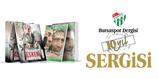 Bursaspor Dergisi 10.Yıl Sergisi açılıyor