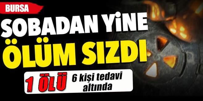 Bursa'da sobadan yine ölüm sızdı: 1 ölü