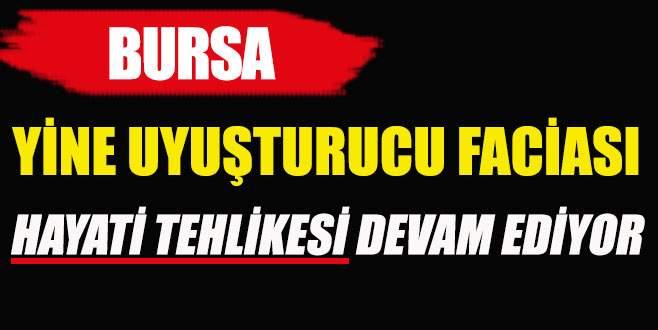 Bursa'da uyuşturucu 2 kişiyi hastanelik etti!