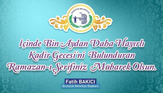 Başkan Bakıcı'dan Ramazan Ayı Kutlama Mesajı