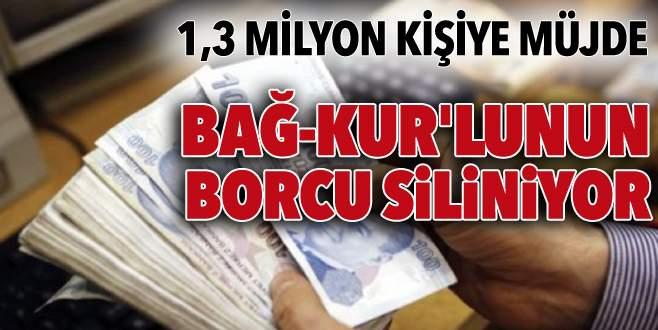 1.3 milyon Bağ-Kur'lunun borcu siliniyor