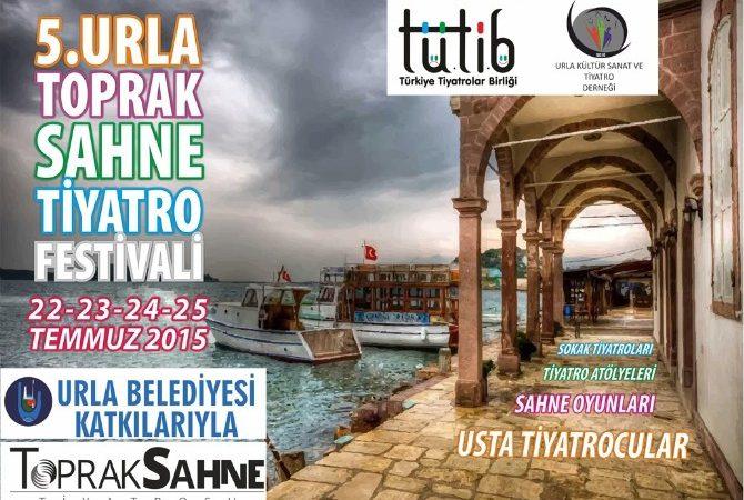 5. Urla Toprak Sahne Tiyatro Festivali Başlıyor