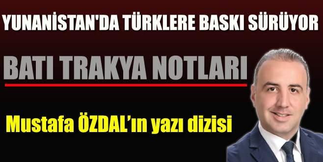Yunanistan'da Türklere baskı sürüyor