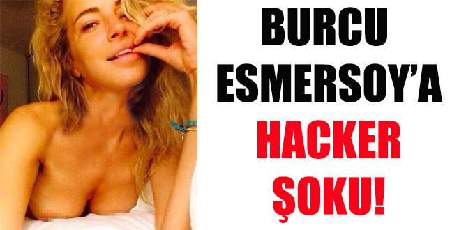Burcu Esmersoy'u da hack'lediler