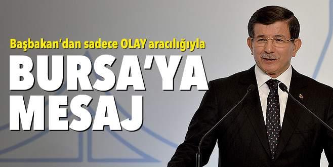 Başbakan'ın mesajı var: Daha iyi geleceğe Bursa'dan devam!