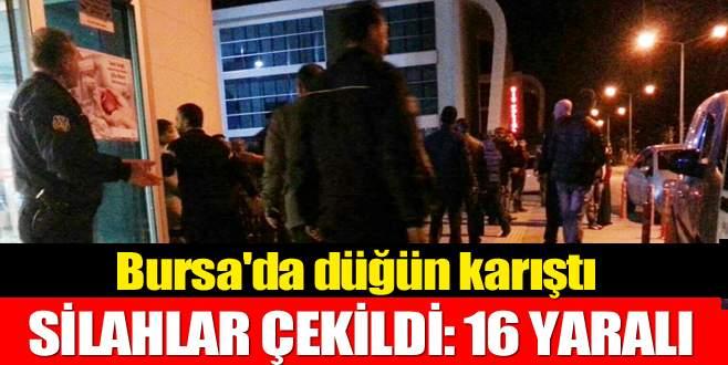 Bursa'da düğün karıştı, silahlar çekildi: 16 yaralı