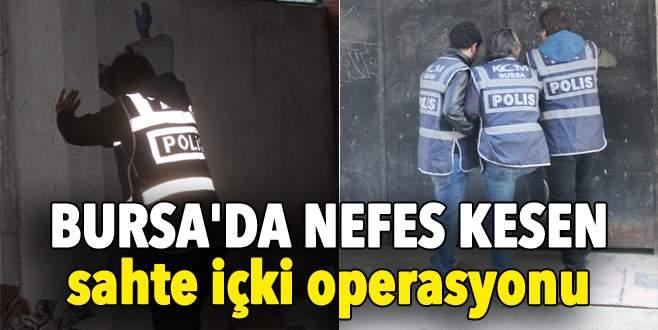 Bursa'da nefes kesen sahte içki operasyonu