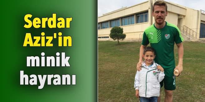 Serdar Aziz'in minik hayranı