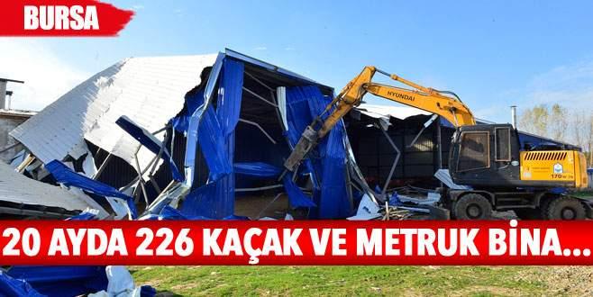 20 ayda 226 kaçak ve metruk bina…