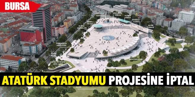 Atatürk Stadyumu projesine iptal