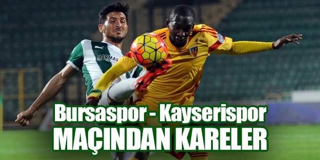 Bursaspor – Kayserispor maçından kareler