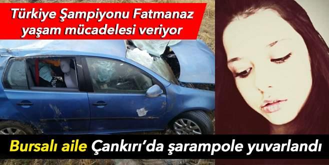 Türkiye şampiyonu Fatmanaz ölüm kalım mücadelesi veriyor