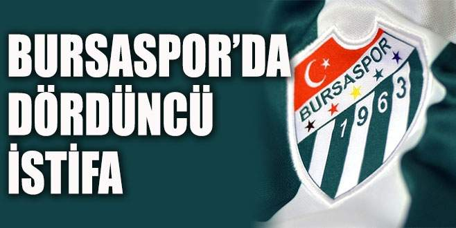 Bursaspor'da istifa üzerine istifa