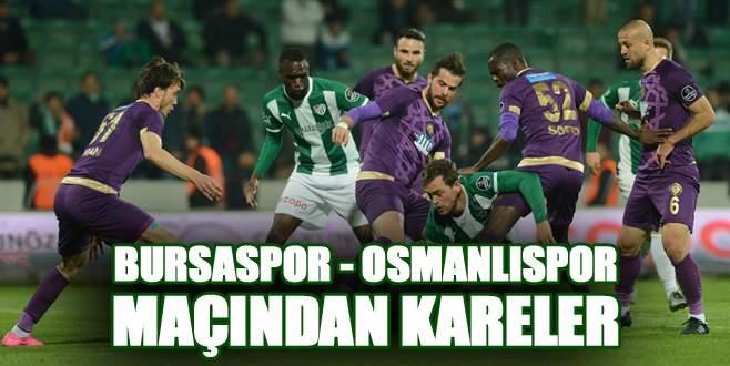 Bursaspor – Osmanlıspor maçından kareler