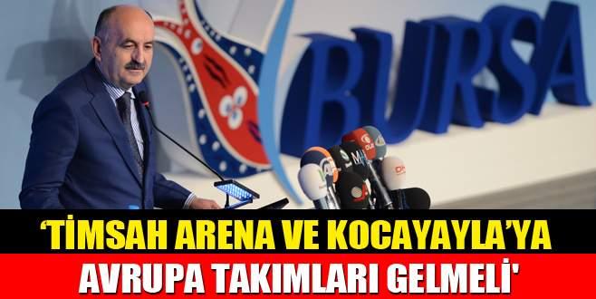 'Timsah Arena' ve Kocayayla'ya Avrupa takımları gelmeli'