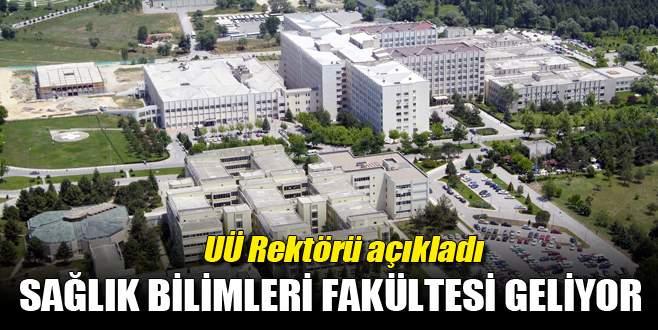 Uludağ Üniversitesi'ne Sağlık Bilimleri Fakültesi geliyor