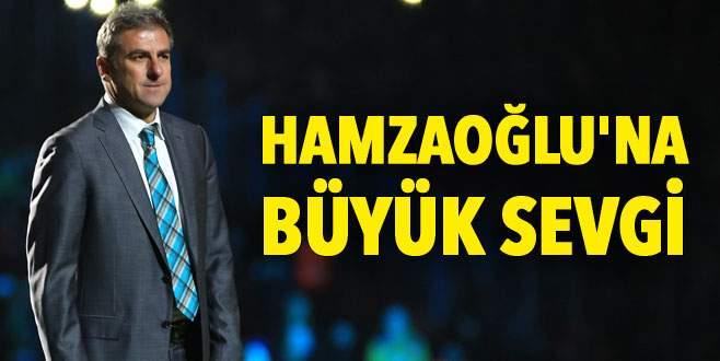 Hamzaoğlu'na büyük sevgi