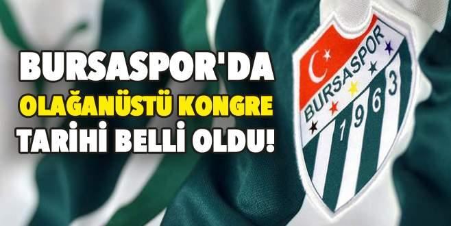 Bursaspor'da olağanüstü kongre tarihi belli oldu!