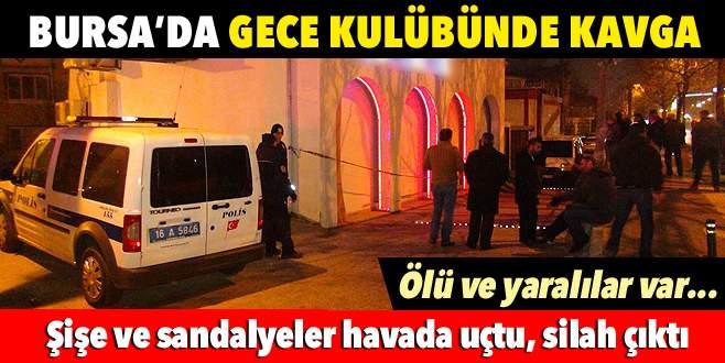 Bursa'da gece kulübünde kavga