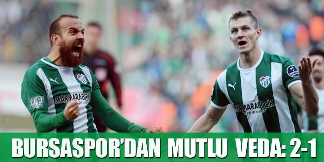 Bursaspor'dan mutlu veda: 2-1