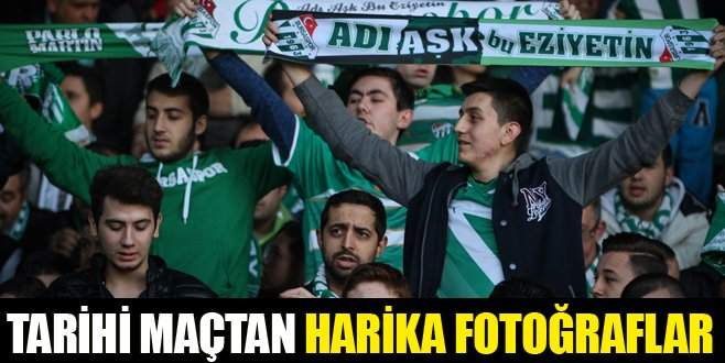 Tarihi maçtan harika fotoğraflar