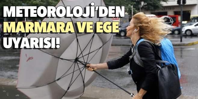Meteoroloji'den Marmara ve Ege uyarısı