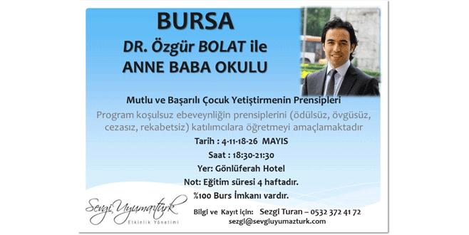 Dr. Özgür Bolat'tan anne babalara eğitim