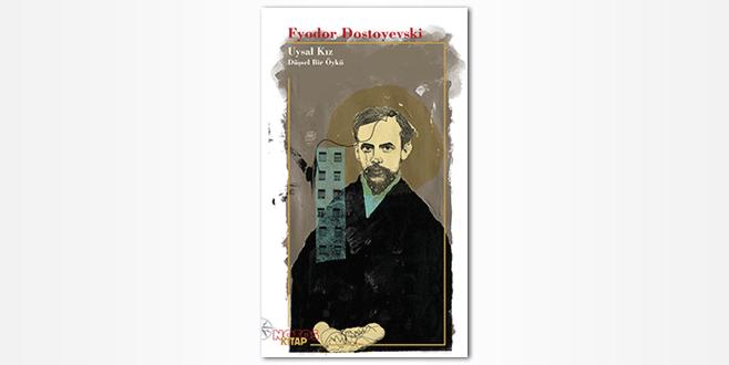 Dostoyevski'den etkileyici bir hikaye