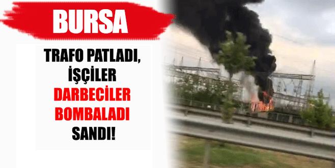 Bursa'da trafo patlaması paniğe sebep oldu!