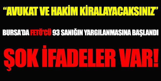 Bursa'da FETÖ'cü 93 sanığın yargılanmasına başlandı!