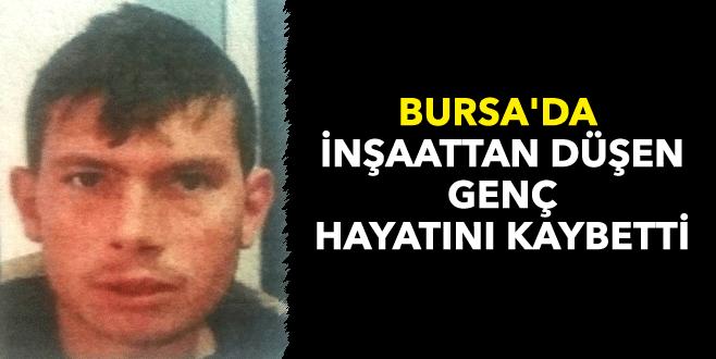 Bursa'da Suriyeli genç inşaattan düşüp öldü