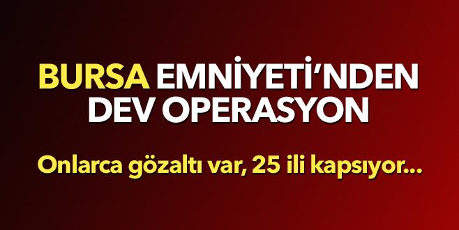 Bursa merkezli dev FETÖ/PDY operasyonu