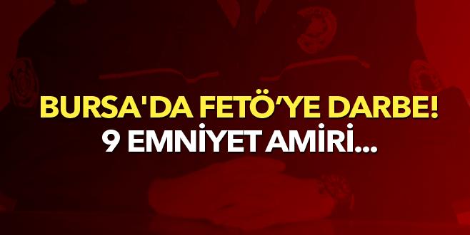 Bursa'da 9 emniyet amiri adliyeye sevk edildi