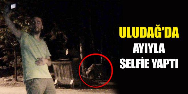 Uludağ'da ayıyla selfie yaptı