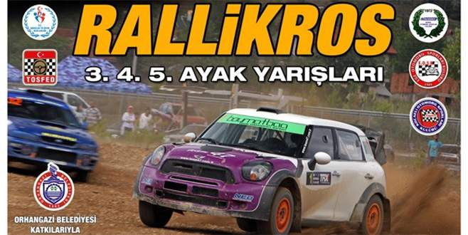 Türkiye Rallikros Şampiyonası Orhangazi'de yapılacak