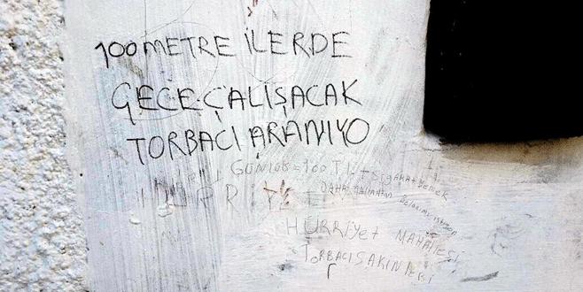 Duvar yazısıyla 'torbacı' arıyorlar