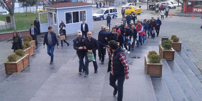 Bursa'da gözaltına alınan 15 kişi adliyeye sevk edildi