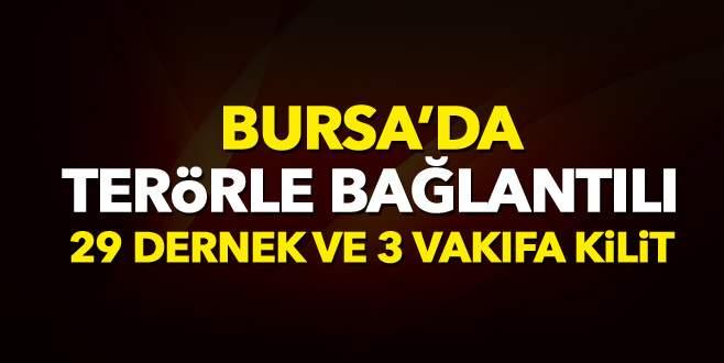 Bursa'da 29 dernek ve 3 vakıfa kilit