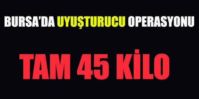Bursa'da 45 kilo esrar ele geçirildi