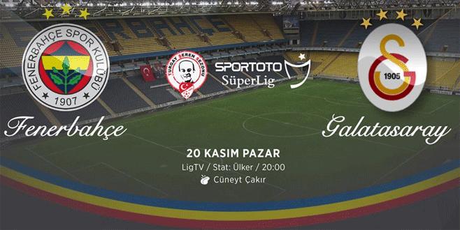 Fenerbahçe – Galatasaray derbisinde kadrolar belli oldu