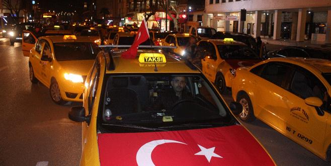 Bursa'da taksicilerden teröre tepki