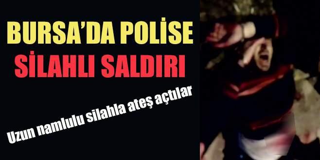 Bursa'da polise silahlı saldırı!
