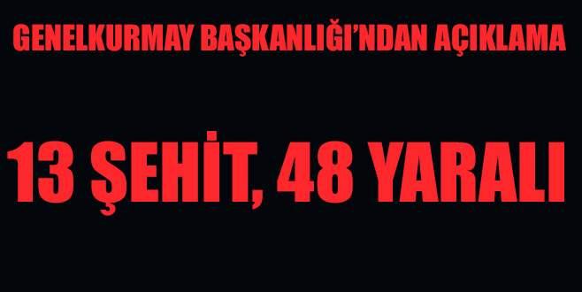 TSK: Kayseri'de 13 şehit, 48 yaralı var