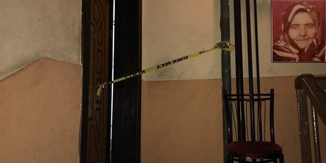 Yaşlı kadın, evinde boğularak öldürülmüş halde bulundu