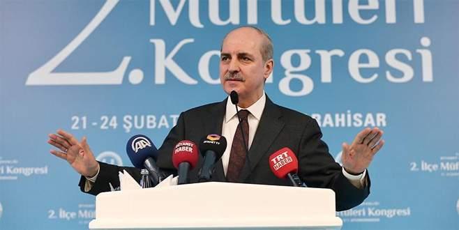 Kurtulmuş: Bunlar, Türk örfüne uymayan hususlar