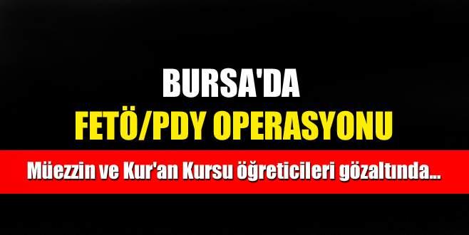 Bursa'da FETÖ/PDY operasyonu: 6 gözaltı