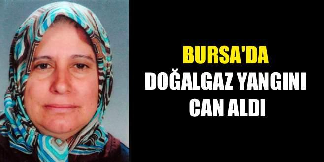Bursa'da doğalgaz yangını can aldı